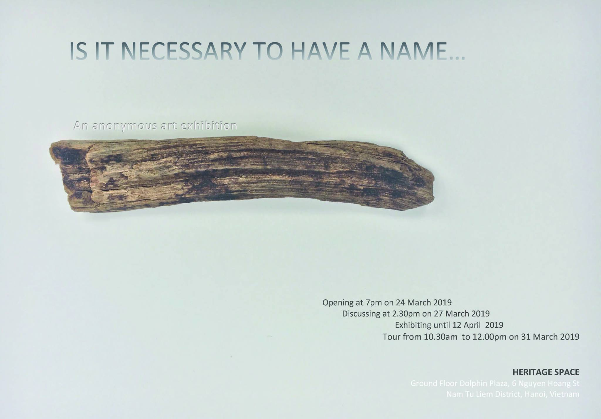 IS IT NECESSARY TO HAVE A NAME... at HERITAGE SPACE